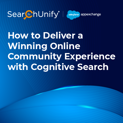 How to Deliver a Winning Online Community Experience with Cognitive Search