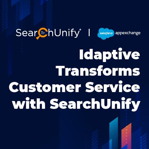 Idaptive Transforms Customer Service with SearchUnify