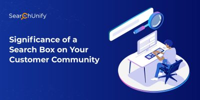 Significance of a Search Box on Your Customer Community