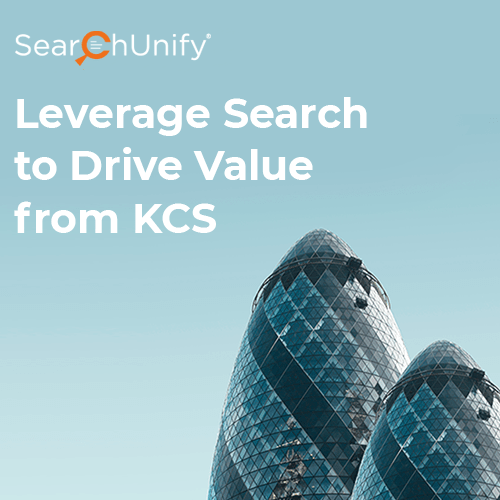 Leverage Search to Drive Value from KCS