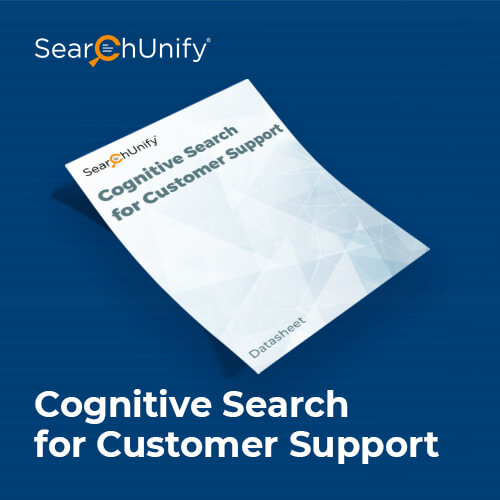 Cognitive Search. Efficient Support.