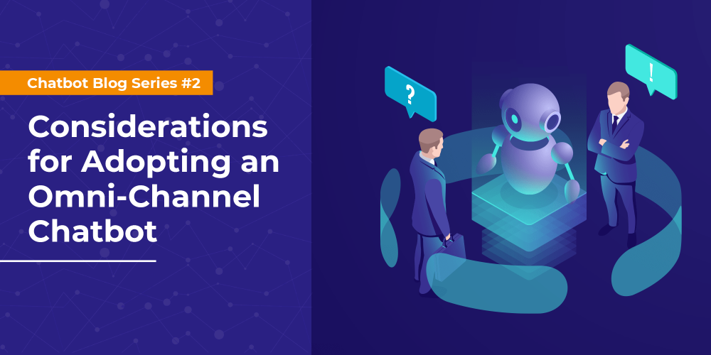 8 Key Considerations While Adopting a Chatbot for Your Enter[...]