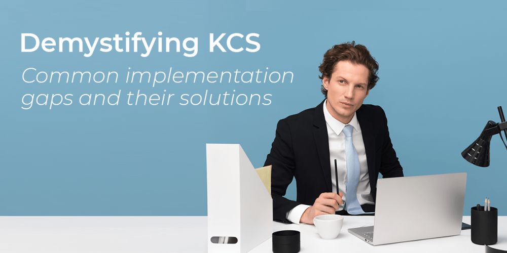 Demystify KCS With Our Comprehensible E-Book