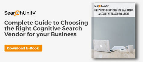 10 Key Considerations For Evaluating A Cognitive Search Solution