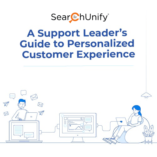 A Support Leader's Guide to Personalized Customer Experience