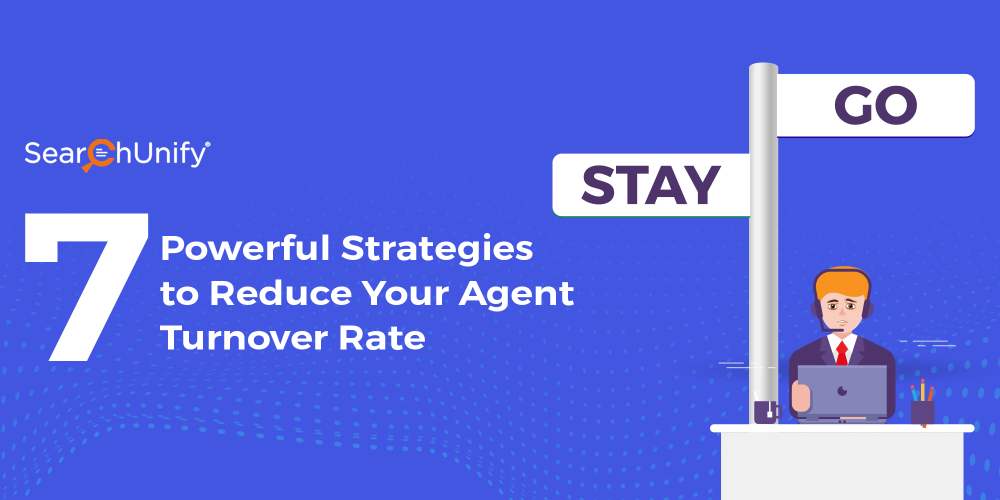 7 Powerful Strategies to Reduce Your Agent Turnover Rate