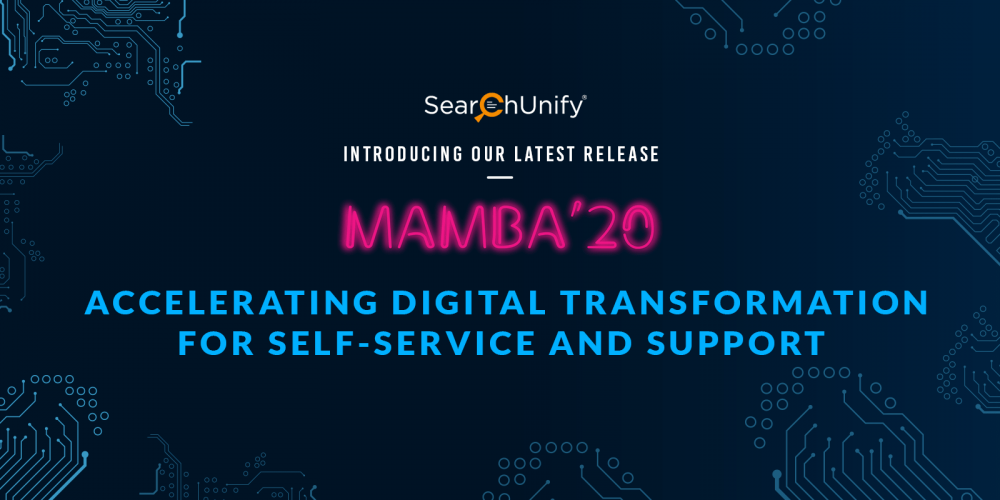 SearchUnify Announces Mamba '20 to Help Accelerate Digital[...]