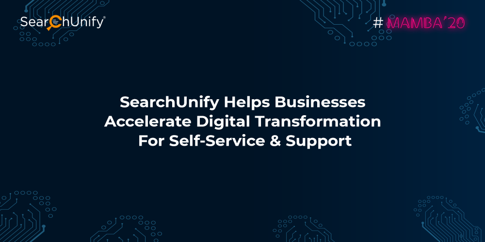 SearchUnify Helps Businesses Accelerate Digital Transformati...