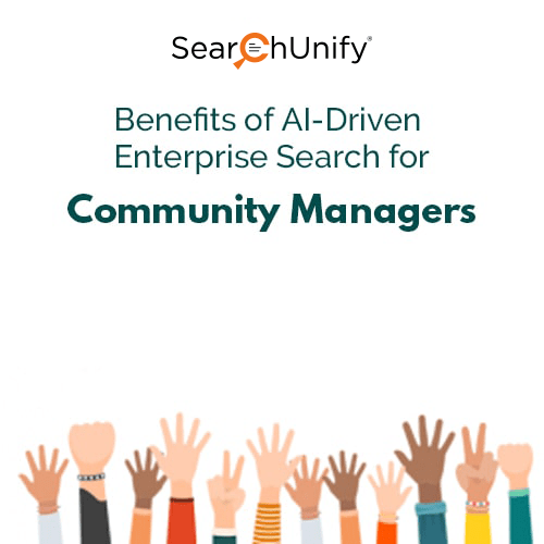 Benefits of Enterprise Search for Community Managers