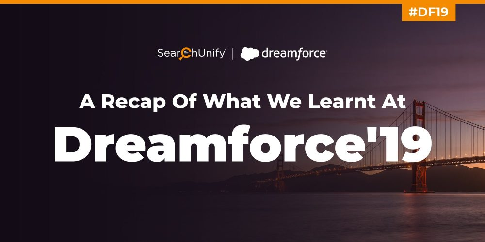A Recap of What We Learnt at Dreamforce '19