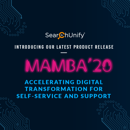 SearchUnify Announces Mamba '20 to Help Accelerate Digital Transformation for Self-Service & Support
