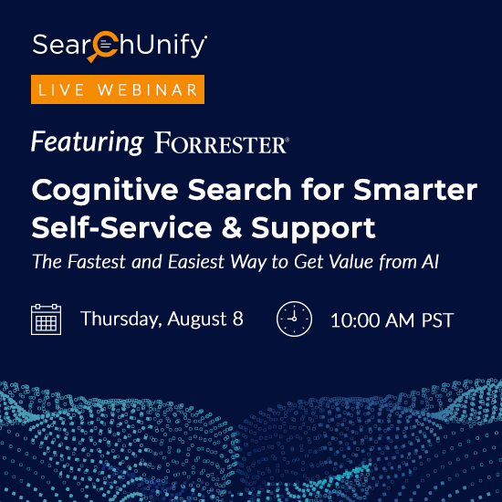 SearchUnify Announces Webinar on Smarter Self-Service & Support