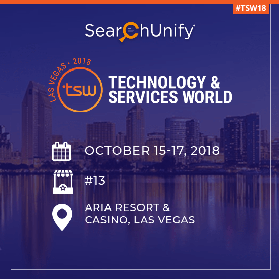 SearchUnify to Attend TSW Las Vegas 2018 & Lead a Session on Scaling Support
