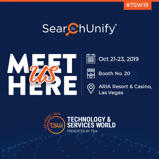 SearchUnify to Attend TSW Las Vegas 2019 and Lead a Session on Supercharging Customer Self-Service & Support
