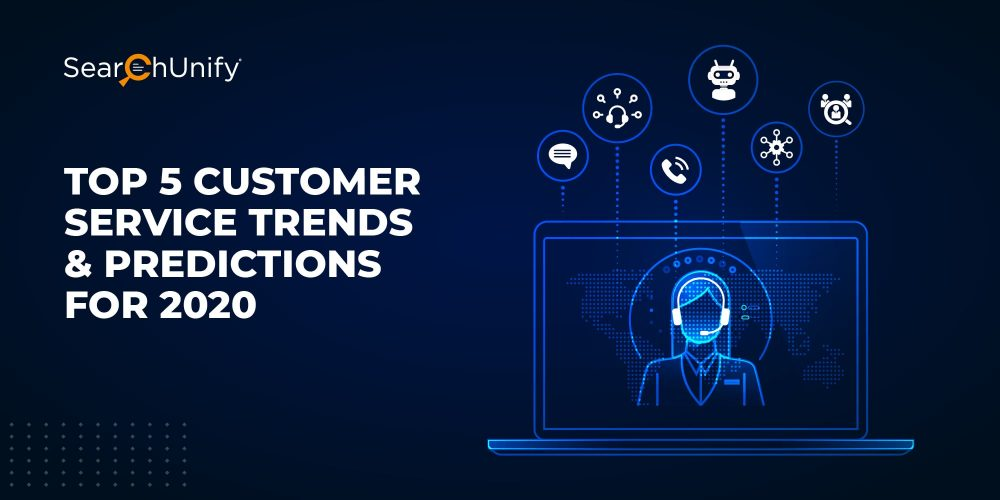 5 CX Trends That Should Be on Every Organization's Radar in 2020