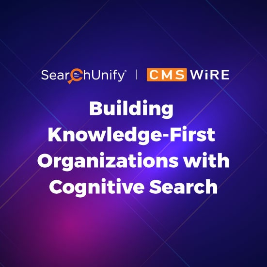 Building Knowledge-First Organizations With Cognitive Search