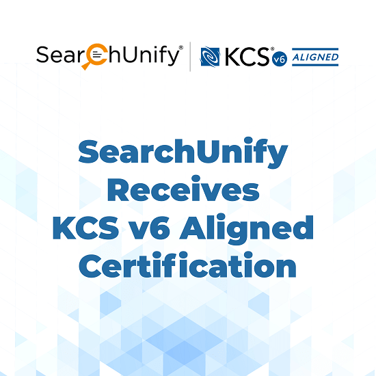 SearchUnify Receives KCS v6 Aligned Certification