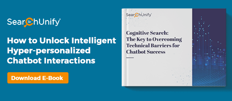 Cognitive Search: The Key to Overcoming Technical Barriers for Chatbot Success
