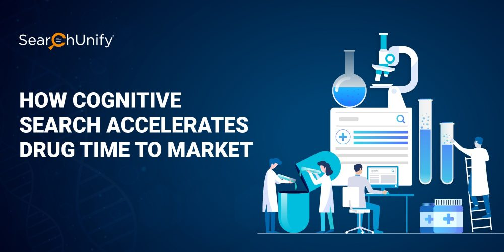 How Cognitive Search Accelerates Drug Time to Market