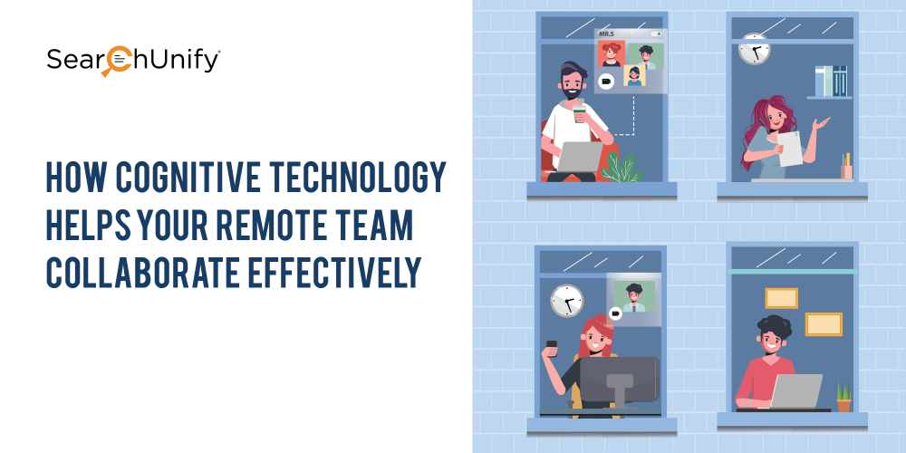 How Cognitive Technology Helps Your Remote Team Collaborate Effectively