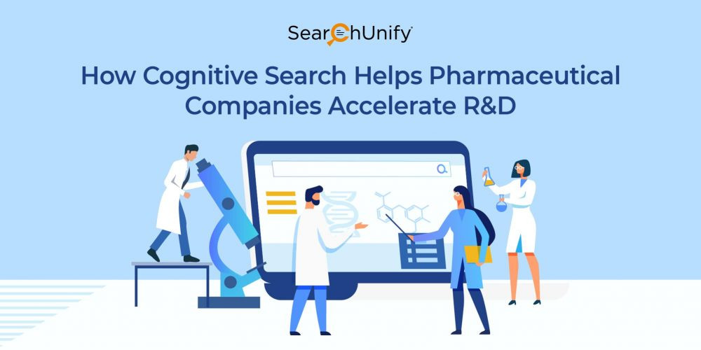 How Cognitive Search Helps Pharmaceutical Companies Accelerates R&D