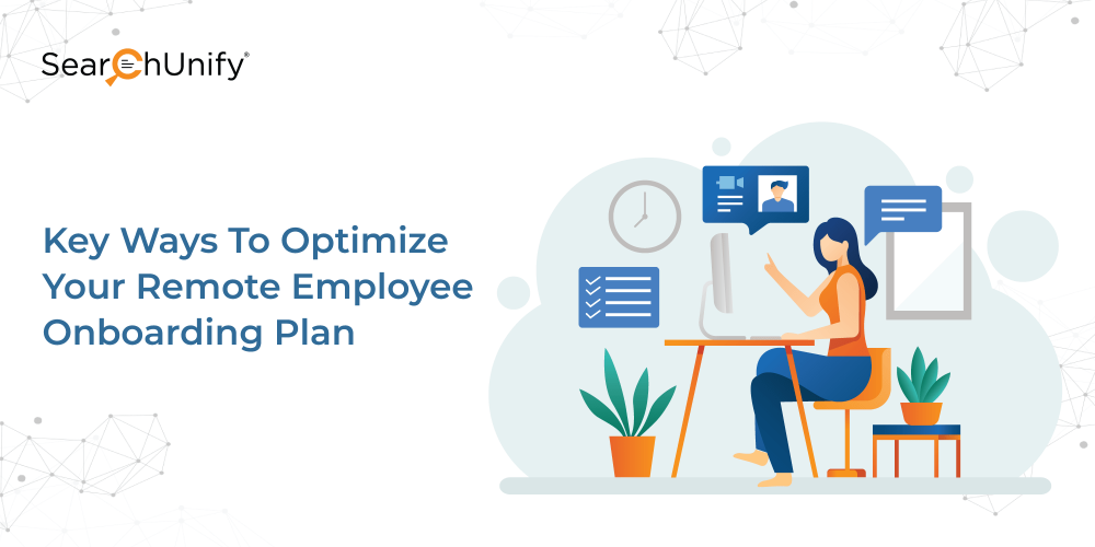 Key Ways To Optimize Your Remote Employee Onboarding Plan