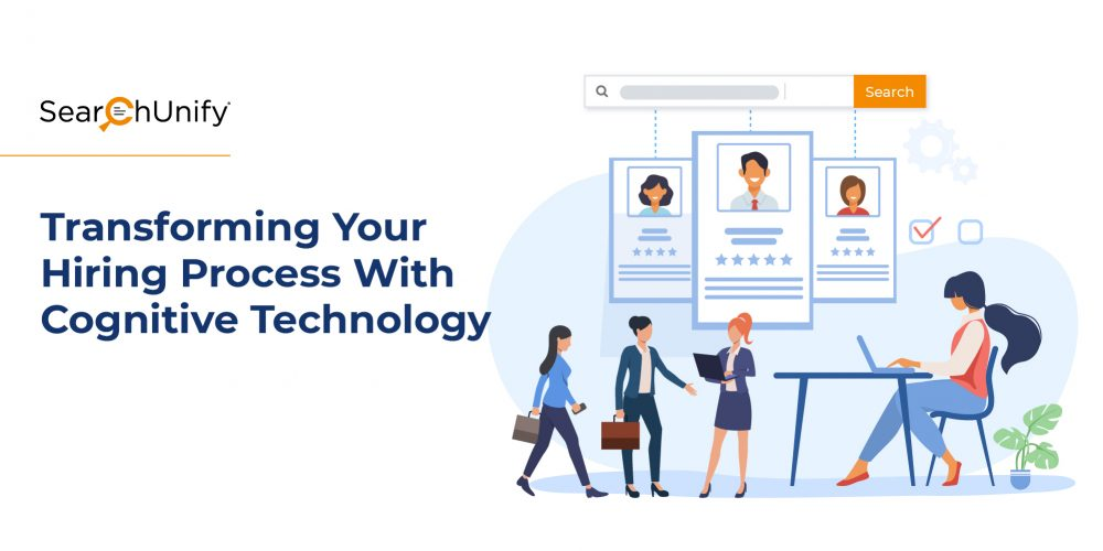 Transforming Your Hiring Process With Cognitive Technology