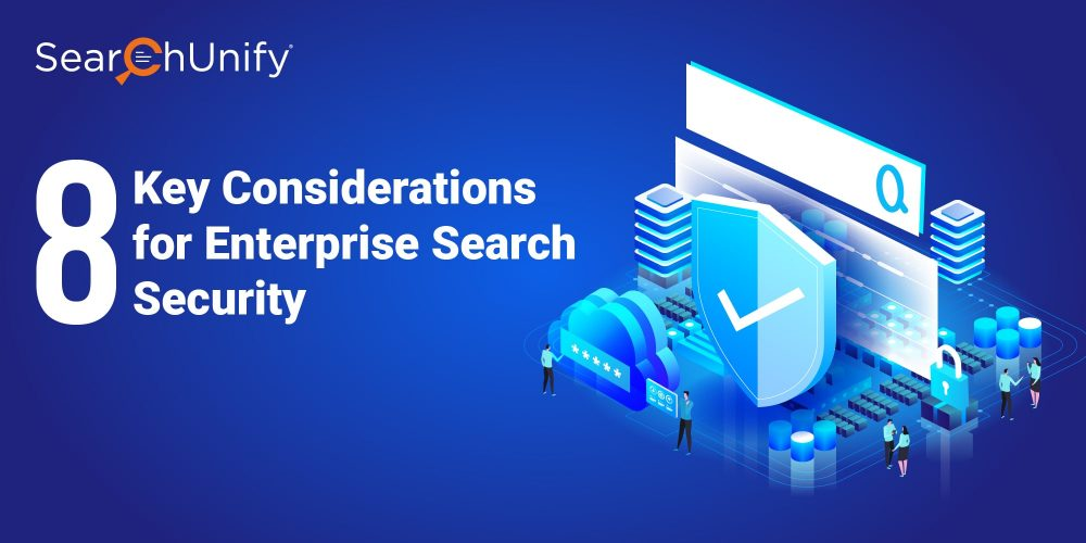 8 Key Considerations for Enterprise Search Security