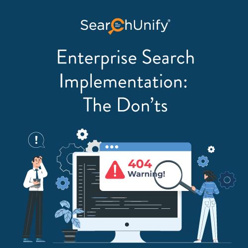 Enterprise Search Implementation: The Don'ts