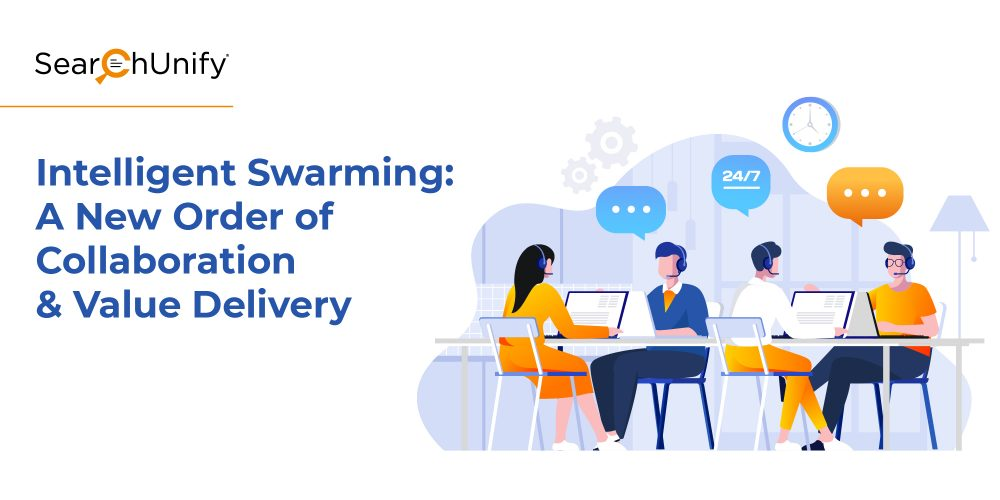 Intelligent Swarming: A New Order of Collaboration & Value Delivery