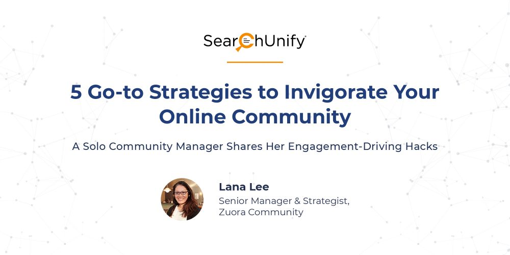 5 Go-to Strategies to Invigorate Your Online Community