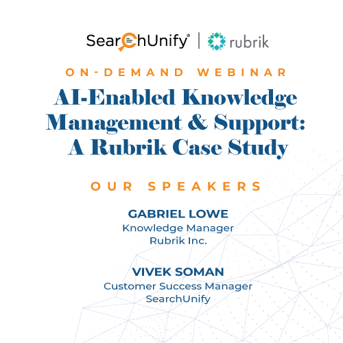 AI-Enabled Knowledge Management & Support: A Rubrik Case Study