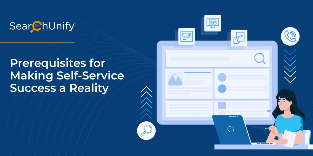 Prerequisites for Making Self-Service Success a Reality
