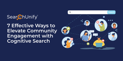 7 Effective Ways to Elevate Community Engagement with Cognitive Search