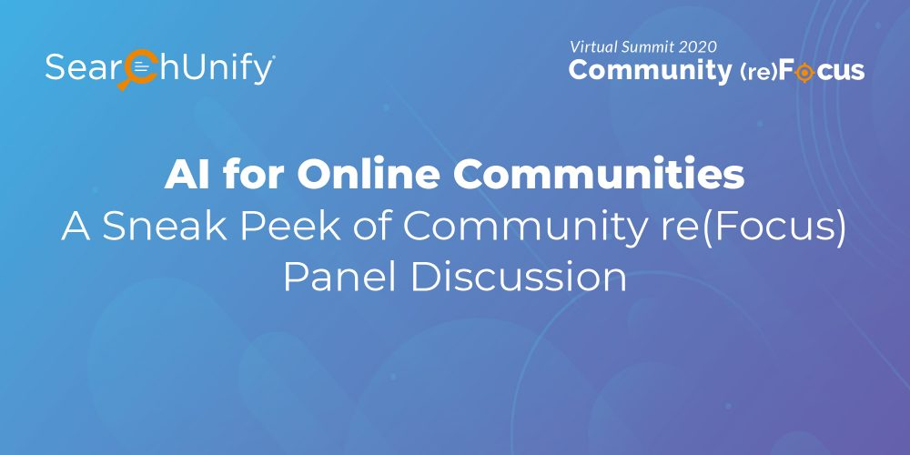 AI for Online Communities: A Sneak Peek of Community re(Focus) Panel Discussion