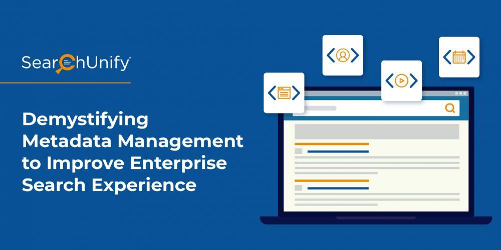Demystifying Metadata Management to Improve Enterprise Searc...