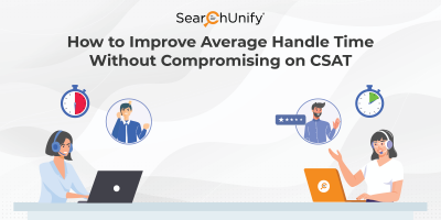 How to Improve Average Handle Time Without Compromising on CSAT