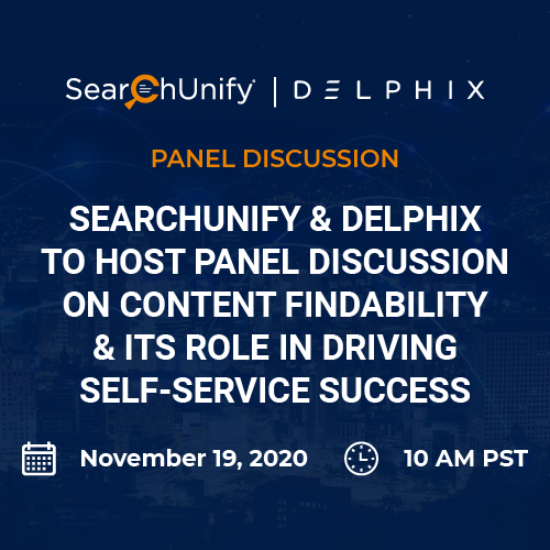 SearchUnify & Delphix to Host Panel Discussion On Content Findability & Its Role In Driving Self-Service Success