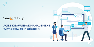Agile Knowledge Management: Why & How to Inculcate It