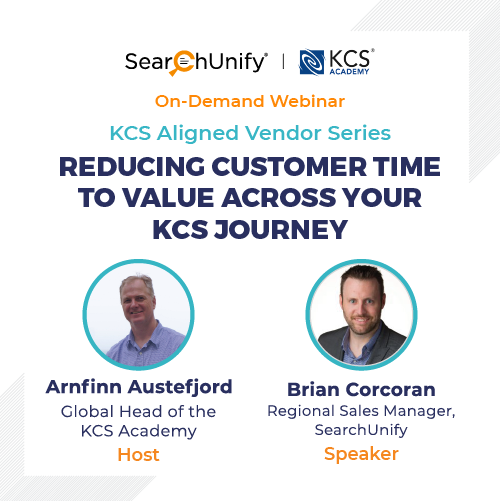 Reducing Customer Time to Value Across Your KCS Journey
