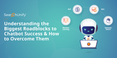 Understanding the Biggest Roadblocks to Chatbot Success & How to Overcome Them