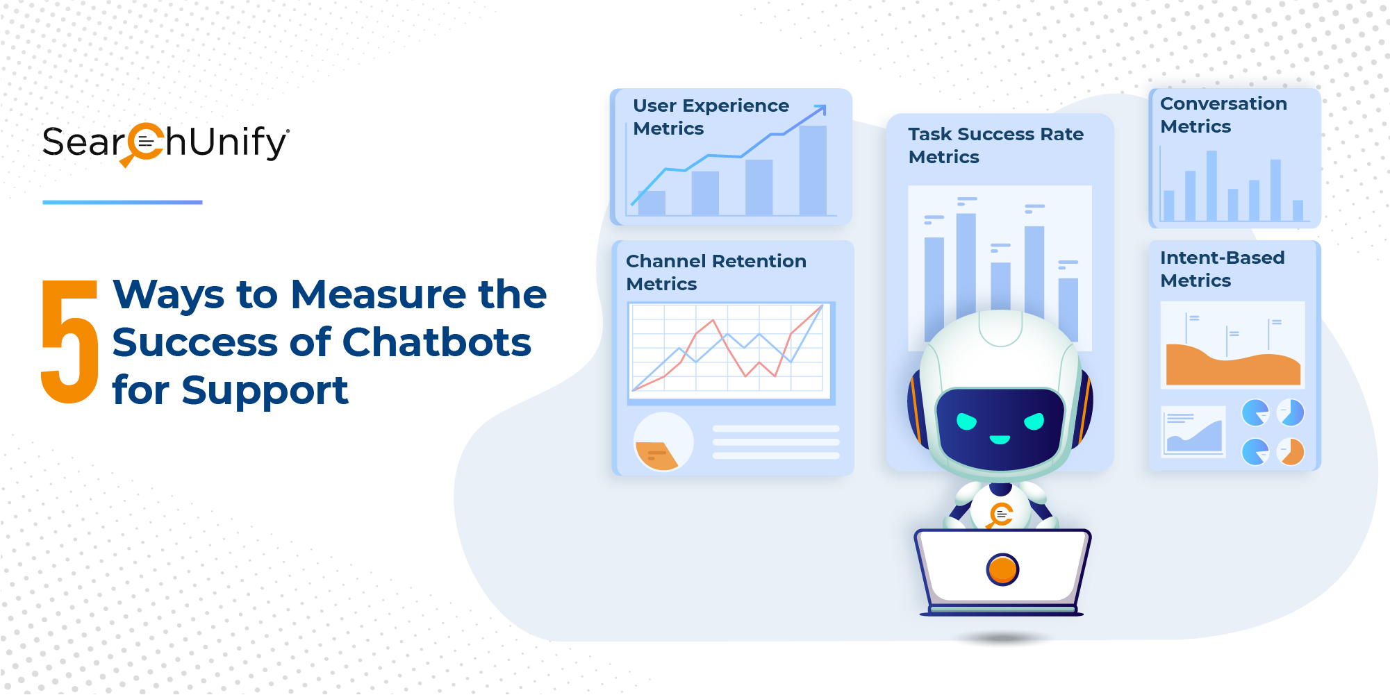 5 Ways to Measure the Success of Chatbots for Support
