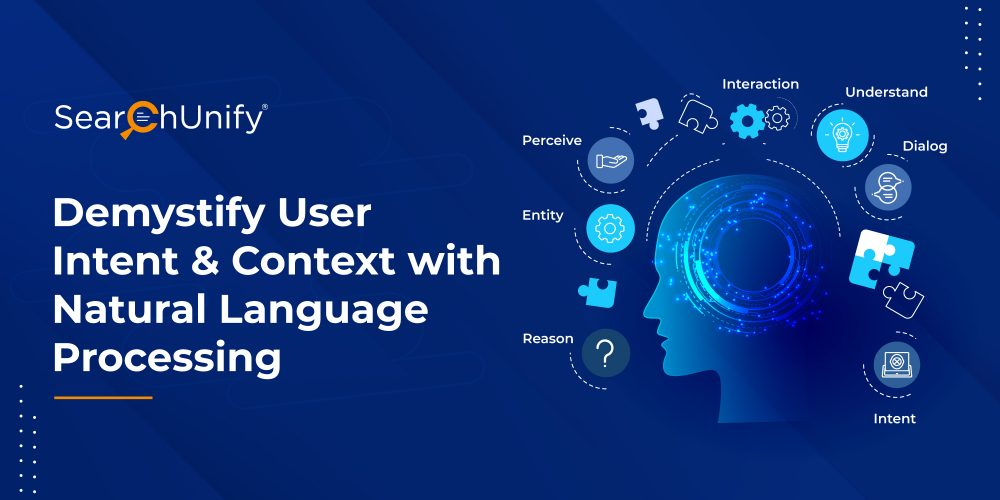 Demystify User Intent & Context with Natural Language Processing