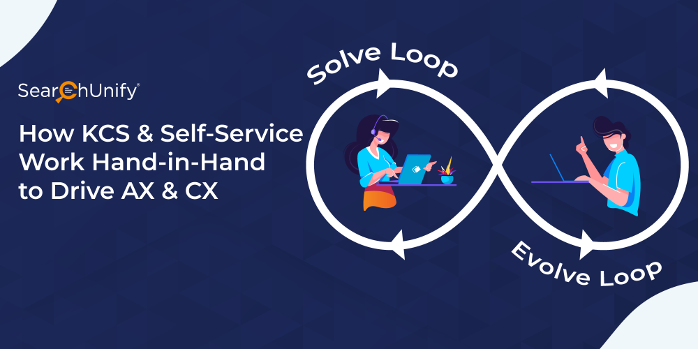 How KCS & Self-Service Work Hand-in-Hand to Drive AX & CX
