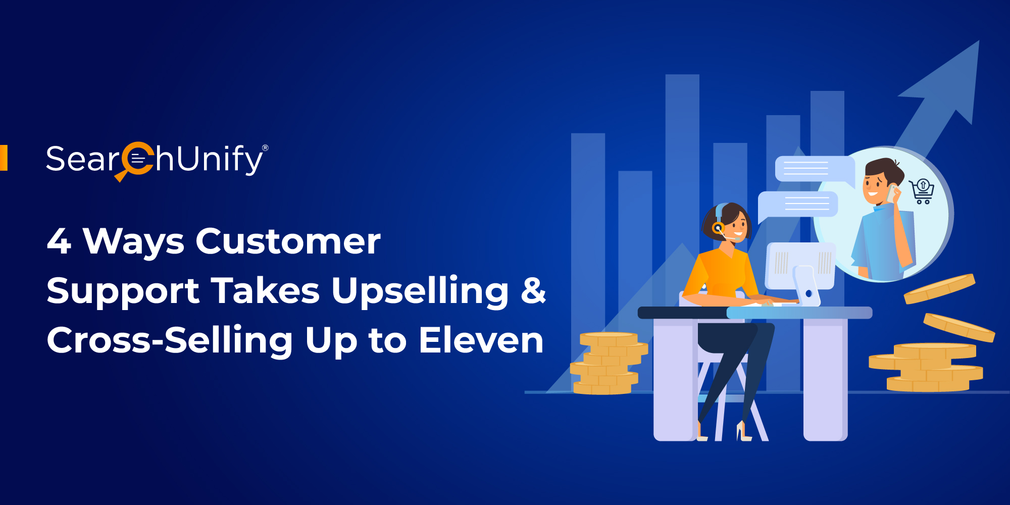 4 Ways Customer Support Takes Upselling & Cross-Selling Up to Eleven