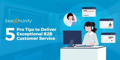 5 Pro Tips to Deliver Exceptional B2B Customer Service