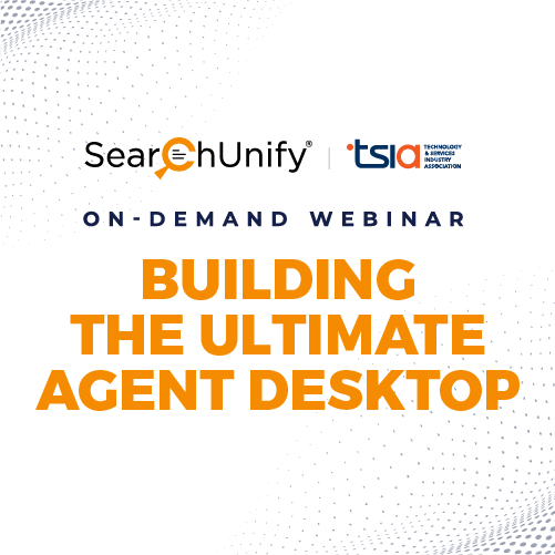 Building the Ultimate Agent Desktop