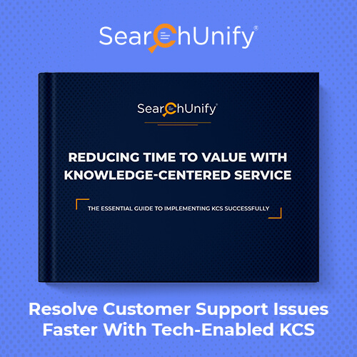 Reducing Time to Value with Knowledge-Centered Service