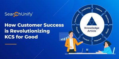 How Customer Success is Revolutionizing KCS for Good