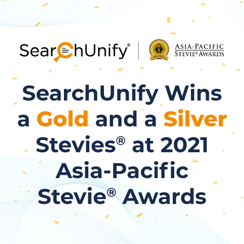 SearchUnify Wins a Gold and a Silver Stevies<sup>®</sup> at 2021 Asia‑Pacific Stevie<sup>®</sup> Awards